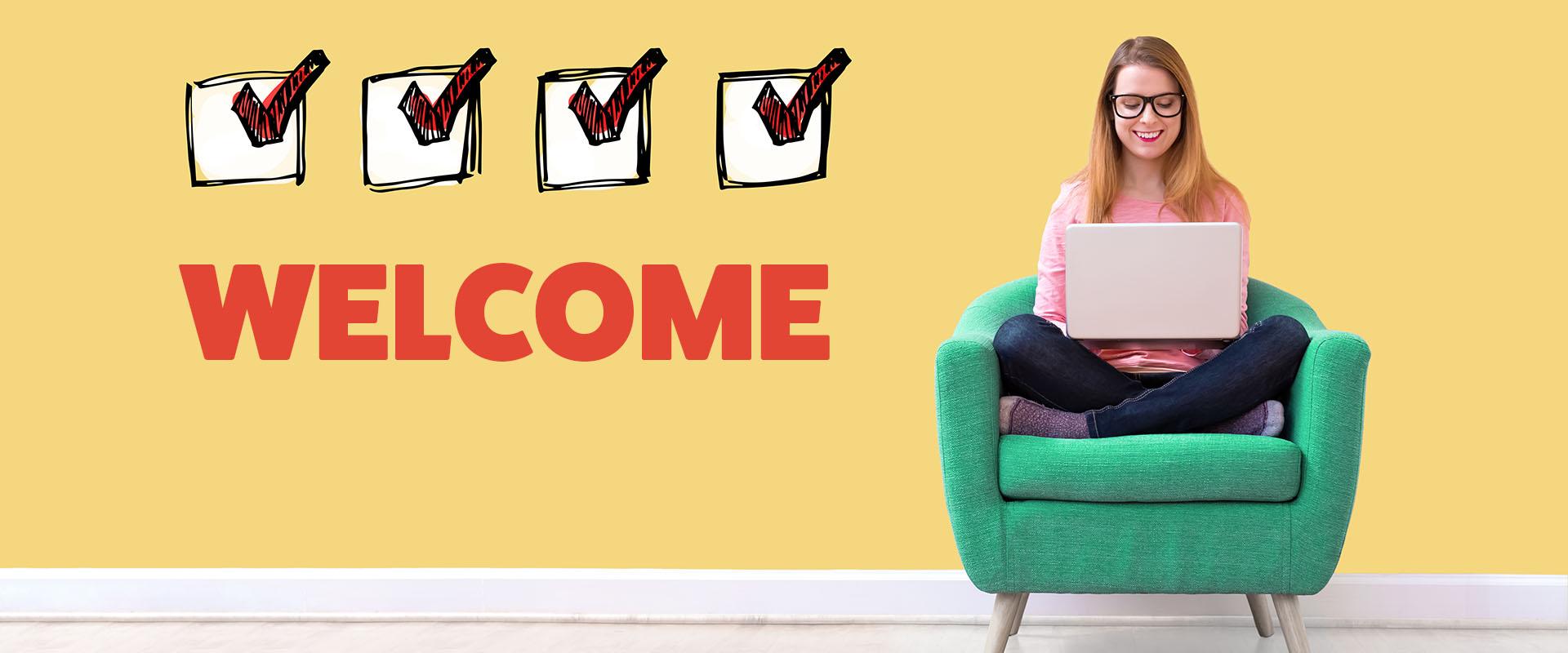 Welcome Checklist