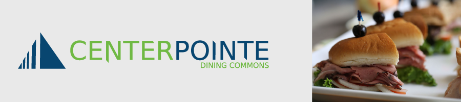 Centerpointe Dining Commons Banner